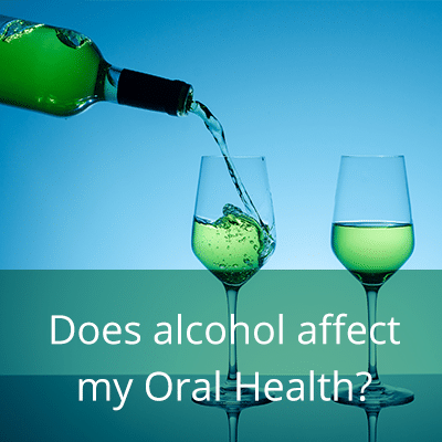 Does Alcohol affect my teeth