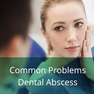 Common Dental Problems ABSCESS